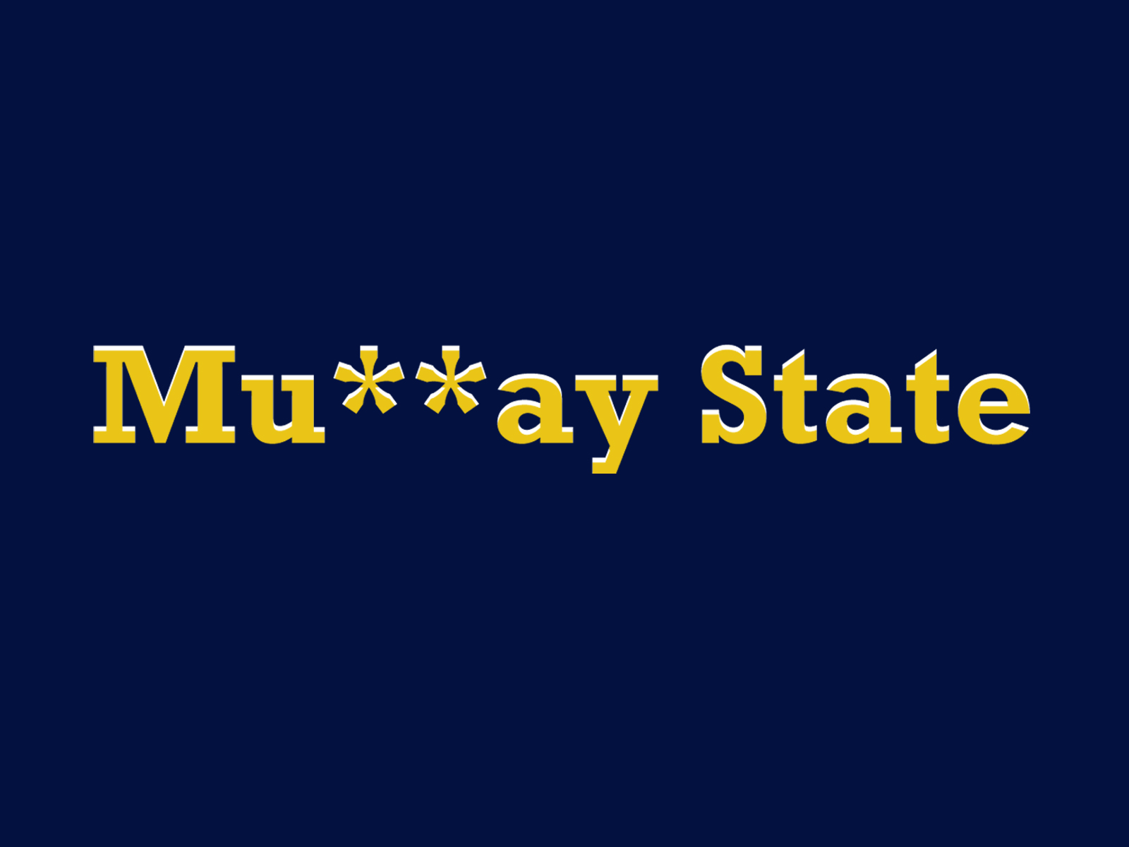 The All State popularized the use of Mu**ay State throughout the campus of APSU. SHANIA GREEN | THE ALL STATE